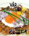Vår tid är nu : mat, människor och möten på Djurgårdskällaren 1945-1950