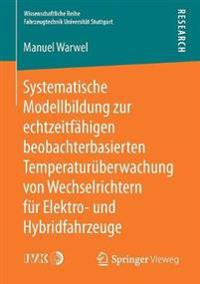Systematische Modellbildung Zur Echtzeitf higen Beobachterbasierten Temperatur berwachung Von Wechselrichtern F r Elektro- Und Hybridfahrzeuge