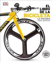 El Libro de Bicicletas: The Definitive Visual History