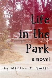 Life in the Park