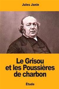 Le Grisou Et Les Poussieres de Charbon