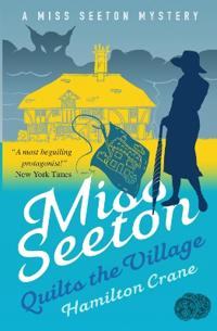 Miss Seeton Quilts the Village
