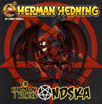 Herman Hedning Djävulsbok. En handbok i klinisk ondska