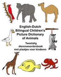 English-Dutch Bilingual Children's Picture Dictionary of Animals Tweetalig Dierenwoordenboek Met Plaatjes Voor Kinderen