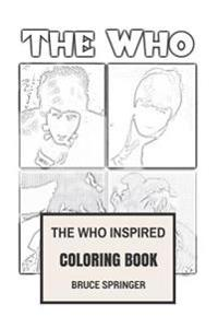 The Who Inspired Coloring Book: English Rock Legends Pete Townshend and Roger Daltrey Classical Rock Inspired Adult Coloring Book