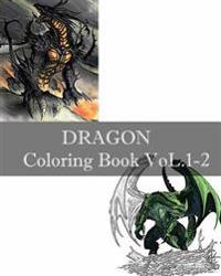 Dragon: Coloring Book Vol.1-2: Design Coloring Book, Sketch Coloring Book