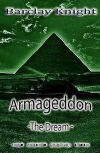 Armageddon: The Dream