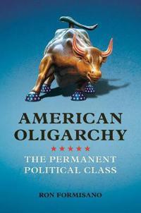 American Oligarchy