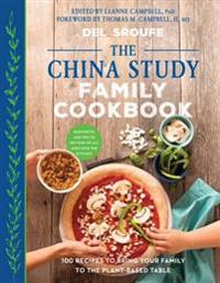 China Study Family Cookbook