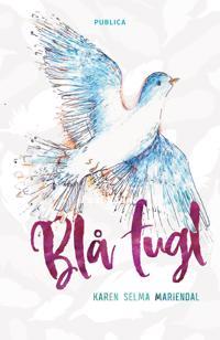 Blå fugl - Karen Selma Mariendal | Ridgeroadrun.org