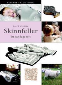 Skinnfeller du kan lage selv - Britt Solheim | Ridgeroadrun.org