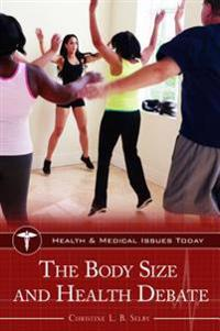 The Body Size and Health Debate