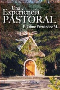 Una Experiencia Pastoral