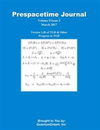Prespacetime Journal Volume 8 Issue 3: Twistor Lift of Tgd & Other Progress in Tgd