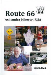 Route 66 och andra bilresor i USA