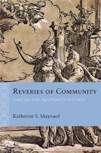 Reveries of Community