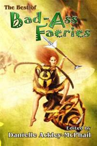 Best of Bad-Ass Faeries