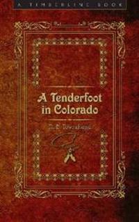 A Tenderfoot in Colorado