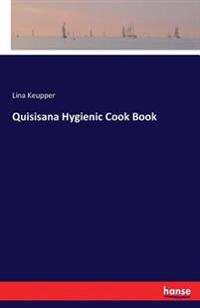 Quisisana Hygienic Cook Book