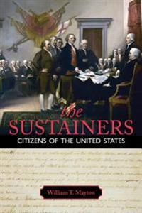 The Sustainers, Citizens of the United States