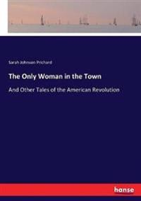 The Only Woman in the Town