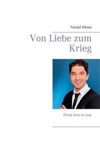 Von Liebe zum Krieg