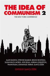 The Idea of Communism, Volume 2: The New York Conference