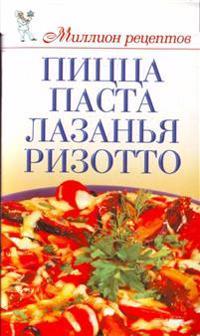 Pitstsa, pasta, lazanja, rizotto
