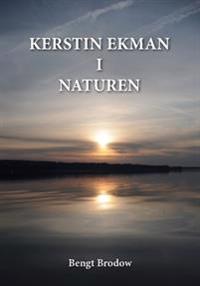 Kerstin Ekman i Naturen : Autenticitet i naturskildring och språk