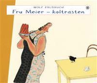 Fru Meier - koltrasten