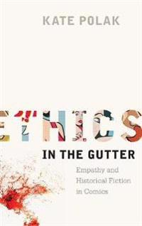 Ethics in the Gutter
