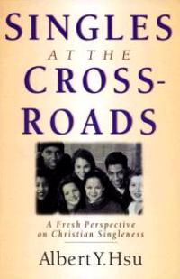 Singles at the Crossroads
