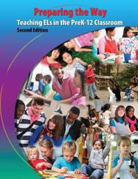 PREPARING THE WAY: TEACHING ELS IN THE P