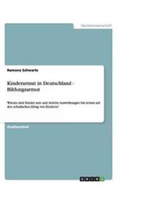 Kinderarmut in Deutschland - Bildungsarmut