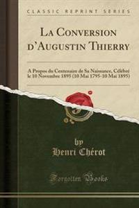 La Conversion D'Augustin Thierry