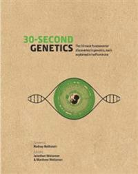 30-second genetics - the 50 most revolutionary discoveries in genetics, eac