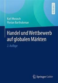 Handel und Wettbewerb auf Globalen Markten