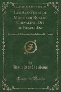 Les Avantures de Monsieur Robert Chevalier, Dit de Beauchene