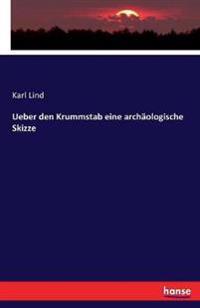 Ueber Den Krummstab Eine Archaologische Skizze