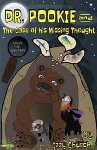 Dr. Pookie and the Case of His Missing Thought