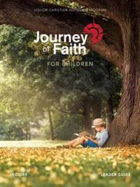 Journey of Faith for Children Inquiry Leader Guide