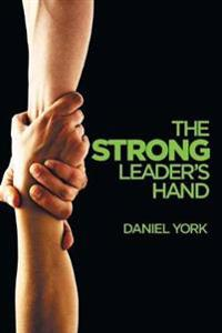 The Strong Leader's Hand