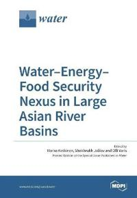 Water-Energy-Food Security Nexus in Large Asian River Basins