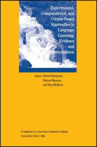 Experimental, Corpus-Based and Computational Approaches to Language Learning: Evidence and Interpretation