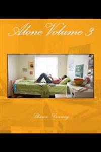 Alone Volume 3