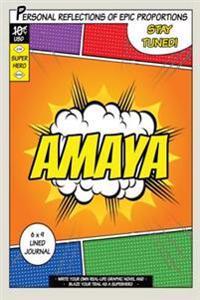 Superhero Amaya: A 6 X 9 Lined Journal