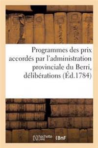 Programmes Des Prix Accordes Par L'Administration Provinciale Du Berri, En Vertu