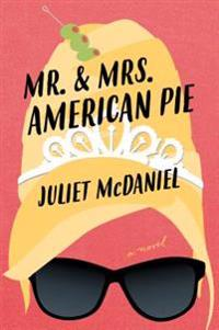 Mr. & Mrs. American Pie