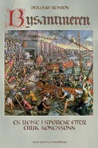 Bysantineren - Per Olav Reinton pdf epub