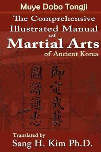 Comprehensive Illustrated Manual of Martial Arts